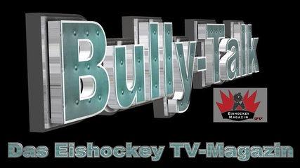 Bully-Talk, das neue Eishockey TV-Magazin #2! Unser Special zum Deutschland Cup 2017
